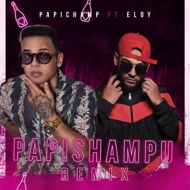 papi shampu remix papichamp eloy